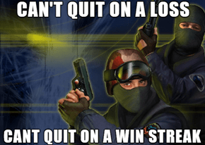 Why Counter-Strike Players Go to Bed Late