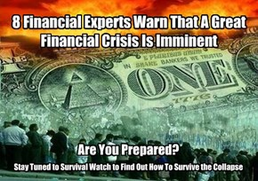 8 Financial Experts Warn That A Great Financial Crisis Is Imminent