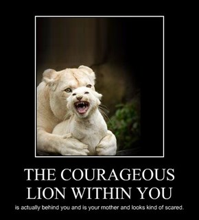 THE COURAGEOUS LION WITHIN YOU