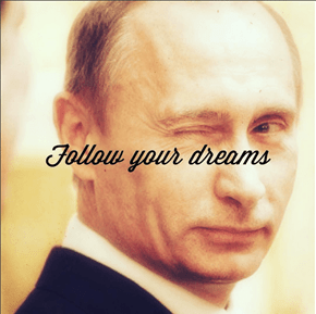 Inspiration of the Day: Let Vladimir Putin Guide You Towards a Positive LIfe