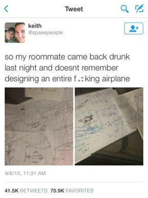 When Your Roommate is a Drunk-Vinci