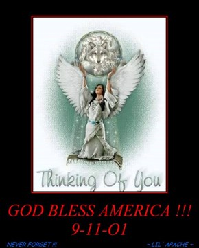 GOD BLESS AMERICA !!! 9-11-O1