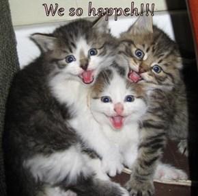 We so happeh!!!