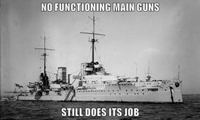 NO FUNCTIONING MAIN GUNS  STILL DOES ITS JOB