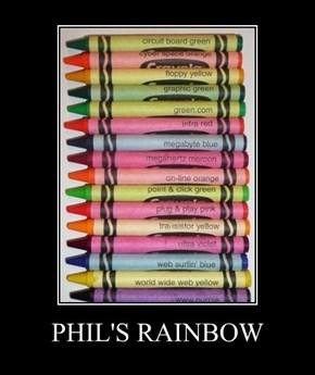 PHIL'S RAINBOW