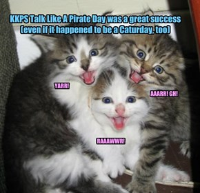 KKPS Talk Like A Pirate Day was a great success (even if it happened to be a Caturday, too)