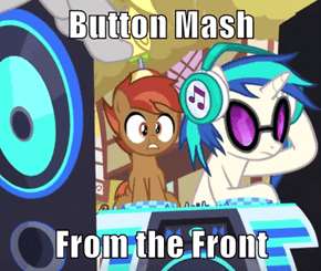 Button Mash  From the Front