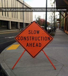 Overly Honest Road Sign