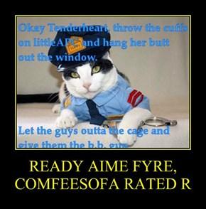 READY AIME FYRE, COMFEESOFA RATED R