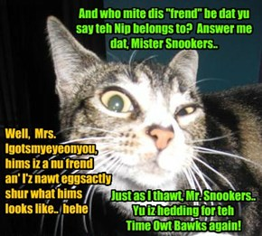 "KKPS 2015: KKPS Staffer Mrs. Igotsmyeyeonyou iz highly suspishush ob Skolar Snookers claim dat teh unauthorized Nip dat hims iz cawt wiff belongs to a ""frend"".."