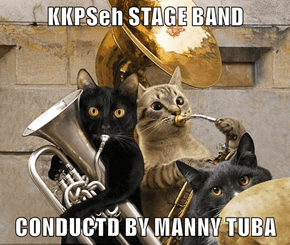 KKPSeh STAGE BAND  CONDUCTD BY MANNY TUBA