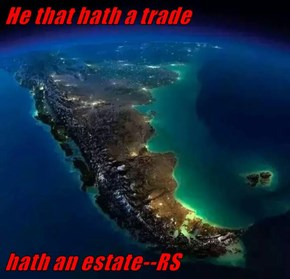 He that hath a trade  hath an estate--RS