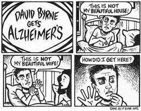David Byrne Gets Alzheimer's
