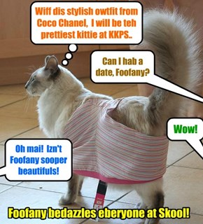 KKPS 2015: On teh first day ob Skool, teh magnifisent Foofany appears in teh latest fashun hit from teh most famous fashun house ob France..