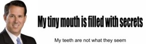 Trust Not a Tiny Mouth