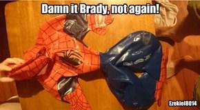 Damn it Brady!