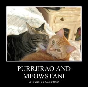 PURRJIRAO AND MEOWSTANI
