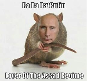 Ra Ra RatPutin   Lover Of The Assad Regime