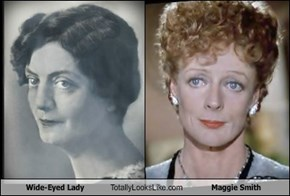 Wide-Eyed Lady Totally Looks Like Maggie Smith