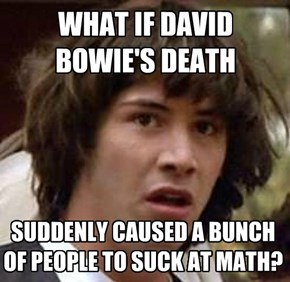 WHAT IF DAVID BOWIE'S DEATH