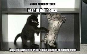 Fear In Dollhouse