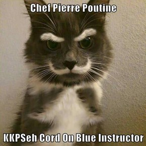 Chef Pierre Poutine   KKPSeh Cord On Blue Instructor