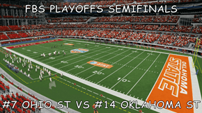 FBS PLAYOFFS SEMIFINALS  #7 OHIO ST VS #14 OKLAHOMA ST