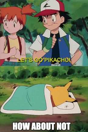 Pikachu is Not a Morning Pokémon
