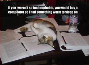 I neez warms!