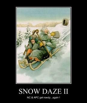 SNOW DAZE II