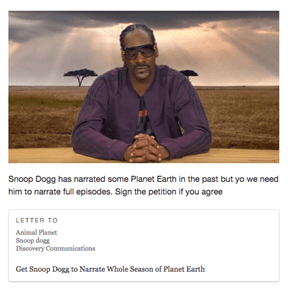 Sign This Petition to Get Snoop Dogg to Narrate Planet Earth