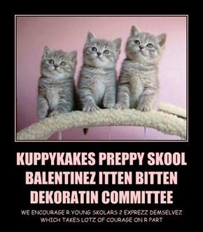 KUPPYKAKES PREPPY SKOOL BALENTINEZ ITTEN BITTEN DEKORATIN COMMITTEE