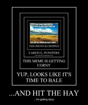 ...AND HIT THE HAY
