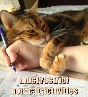 must restrict                    non-cat activities