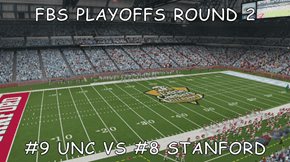 FBS PLAYOFFS ROUND 2  #9 UNC VS #8 STANFORD