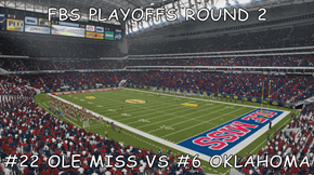 FBS PLAYOFFS ROUND 2  #22 OLE MISS VS #6 OKLAHOMA