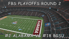 FBS PLAYOFFS ROUND 2  #2 ALABAMA VS #18 BGSU