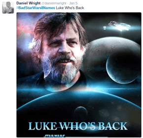'Star Wars: Episode VIII' is Titled in Amazing and Awful Ways With #BadStarWars8Names on Twitter