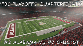 FBS PLAYOFFS QUARTERFINALS  #2 ALABAMA VS #7 OHIO ST