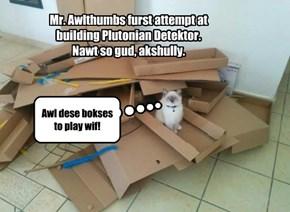 Plutonian Detector build is underway
