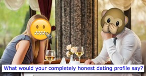 Reading These Too Honest Dating Profile Confessions Will Make You Feel Better About Your Own Online Dating History