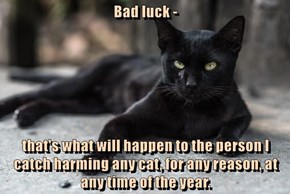 Bad luck ---