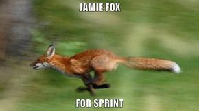 JAMIE FOX  FOR SPRINT
