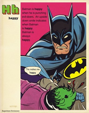 Happy Batman Is Very Happy At the Moment