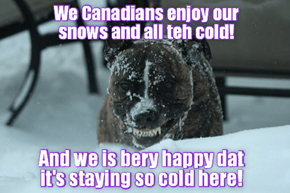 TRUTH REPORT: All Canadians know that Global Warming is a LIE!