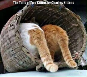 The Tails of Two Kitties by Charles Kittens