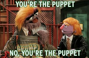 No Muppet. No Muppet.