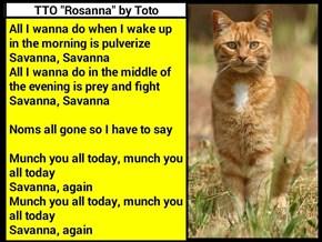 """Savanna"" (TTO ""Rosanna"" by Toto)   (recaption: http://tinyurl.com/jdk4f7d"