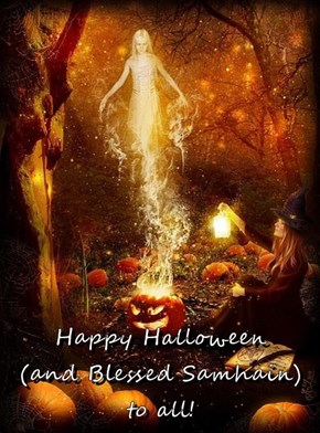Happy Halloween                       (and Blessed Samhain)         to all!