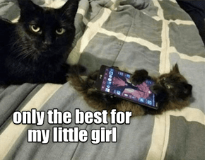 Only the best for my little girl